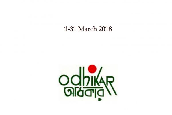 Human Rights Monitoring Report 1-31 March 2018 by Odhikar